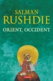 Orient, Occident - Salman Rushdie