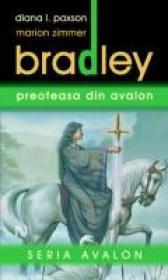 Preoteasa Din Avalon - Marion Zimmer Bradley