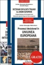 Procesul decizional in Uniunea Europeana - Iordan Gheorghe Barbulescu