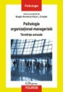 Psihologie organizational-manageriala. Tendinte actuale - Eugen Avram (coord. ), Cary L. Cooper (coord. )