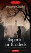 Raportul lui Brodeck - Philippe Claudel