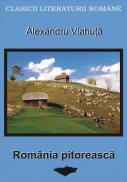 Romania Pitoreasca - Vlahuta Alexandru