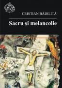 Sacru si Melancolie - Cristian Badilita