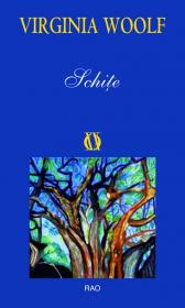 Schite - Virginia Woolf