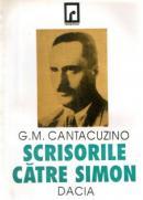 Scrisori Catre Simon - G. M. Cantacuzino