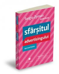 Sfarsitul advertisingului asa cum il stim - Sergio Zyman, Armin Brott