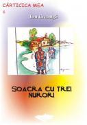 Soacra Cu Trei Nurori - Ion Creanga
