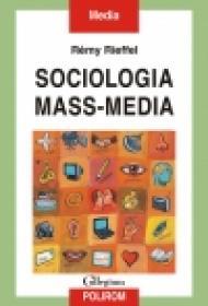 Sociologia mass-media - Remy Rieffel