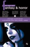 The Year S Best Fantasy & Horror (vol. 1) - Ellen Datlow, Kelly Link, Gavin Grant