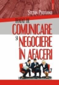 Tratat de comunicare si negociere in afaceri - Stefan Prutianu