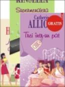 Trei intr-un pat - Catherine Alliott