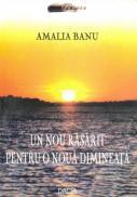 Un Nou Rasarit Pentru O Noua Dimineata - Amalia Banu