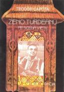 Zeno Turdeanu Pe Scena Vietii - Teodor Capota