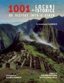 1001 de locuri istorice de vizitat intr-o viata - Richard Cavendish