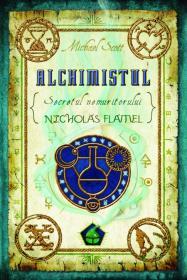 Alchimistul - secretele nemuritorului Nicholas Flamel - Michael Scott