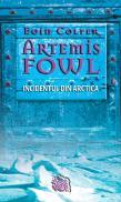 Artemis Fowl - Incidentul din Arctica - Eoin Colfer