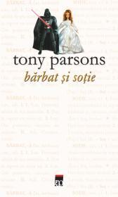 Barbat si sotie - Tony Parsons