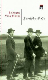 Bartleby & Co - Enrique Vila-Matas