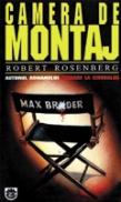 Camera de montaj - Robert Rosenberg