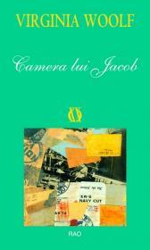 Camera lui Jacob - Virginia Woolf