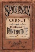 Carnet pentru observatii fantastice - Tony Diterlizzi Holly Black