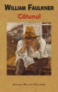 Catunul - William Faulkner