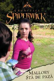Cronicile spiderwick - Mallory sta de paza - Brooke Lindner
