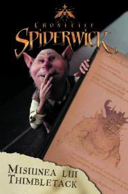Cronicile spiderwick - Misiunea lui Thimbletack - Rebecca Frazer