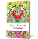Dragostea. Citate - Coelho Paulo