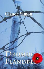 Drumul Flandrei - Claude Simon
