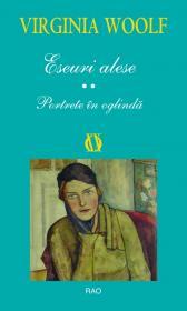 Eseuri alese - Portrete in oglinda - Virginia Woolf