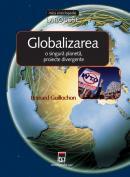 Globalizarea - o singura planeta, proiecte divergente - Larousse