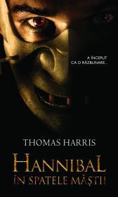 Hannibal - In spatele mastii - Thomas Harris