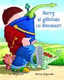 Harry si galetusa cu dinozauri - Adrian Reynolds
