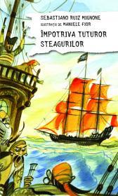 Impotriva tuturor steagurilor - Sebastiano Ruiz Mignone