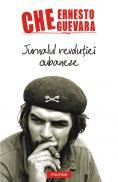 Jurnalul revolutiei cubaneze - Ernesto Che Guevara