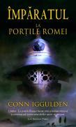 La portile Romei (Vol.1 seria Imparatul) - Conn Iggulden
