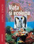 Larousse - Viata si ecologia - Larousse