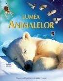 Lumea animalelor - Susanna Davidson Mike Unwin