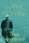 Lumea vazuta de Garp - John Irving