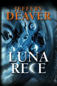 Luna Rece - Jeffrey Deaver