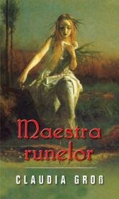 Maestra runelor - Claudia Cross