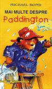Mai multe despre Paddington - Michael Bond