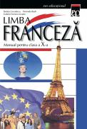 Manual de limba franceza clasa a X a - Steluta Coculescu Livada Gabriel Fornica Florinela Radi