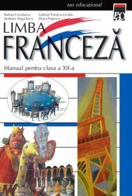 Manual franceza cls a XII a - Steluta Coculescu Livada Gabriel Fornica Andreea Negulescu Elena Popescu