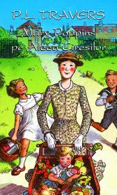 Mary Poppins si aleea ciresilor - P.L. Travers