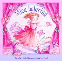 Mica balerina - ***