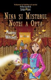 Nina si misterul notei a opta - Moony Witcher