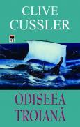 Odiseea troiana - Clive Cussler
