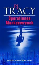 Operatiunea Monkeewrench - P.J. Tracy